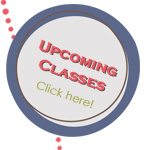 Upcoming Classes - Click here!