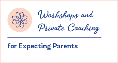 Workshops and Private Coaching for Expecting Parents - Evidence Based Birth