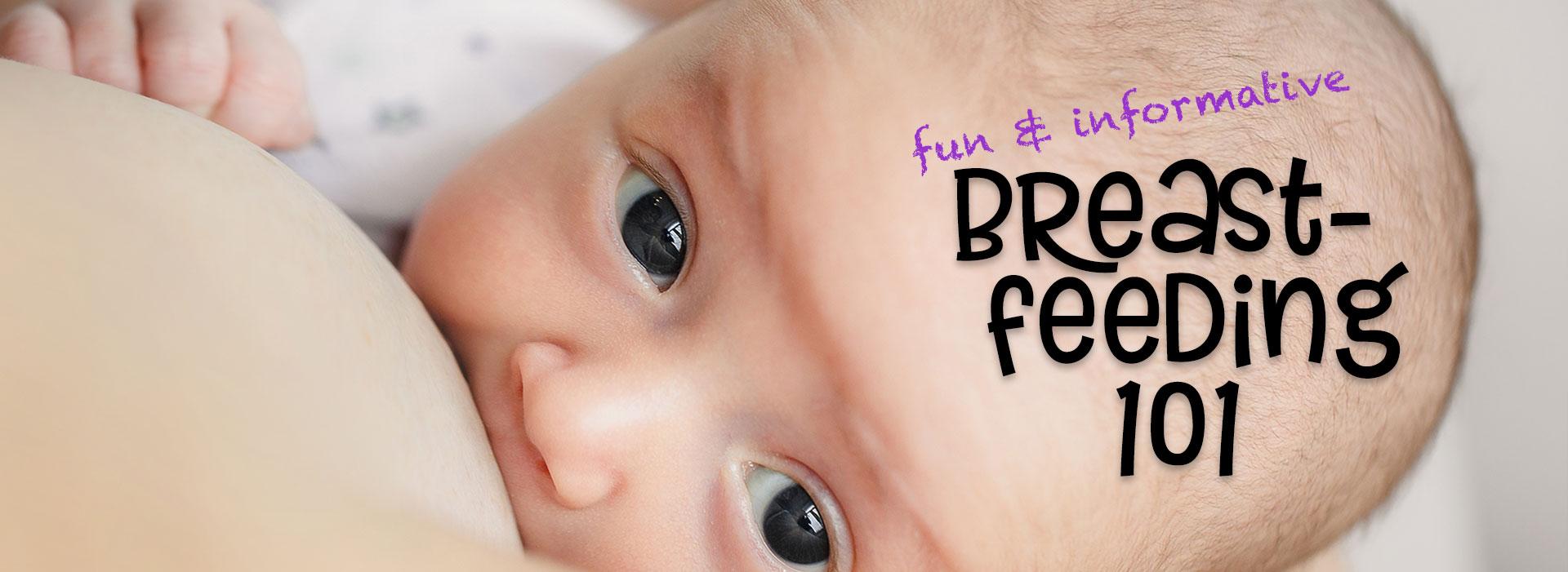 Breastfeeding 101 - Temecula Murrieta - Belly Laughs - Maggie Jennings